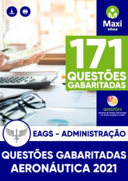 171 Questões Gabaritadas - EAGS - Administração (2018 a 2020)