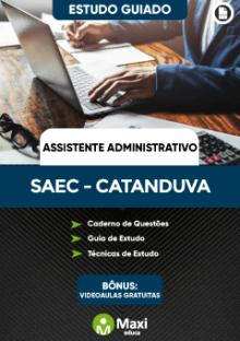 Concurso da Superintendência de Água e Esgoto de Catanduva-SP - SAEC Catanduva