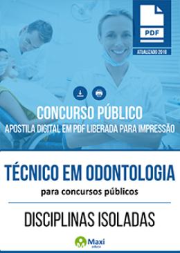 Técnico em Odontologia para Concursos Públicos