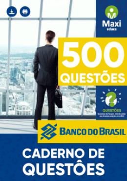 500 Questões Gabaritadas - Banco do Brasil