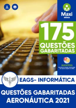 175 Questões Gabaritadas - EAGS - Informática (2018 a 2020)
