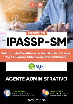 Apostila Digital em PDF do Instituto de Previdência e Assistência a Saúde dos Servidores Públicos de Santa Maria-RS - IPASSP-SM