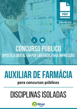 Auxiliar de Farmácia para Concursos Públicos