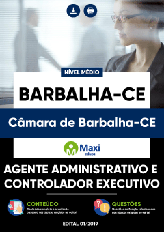Capa - Apostila Digital em PDF da Câmara de Barbalha-CE - Agente Administrativo e Controlador Executivo