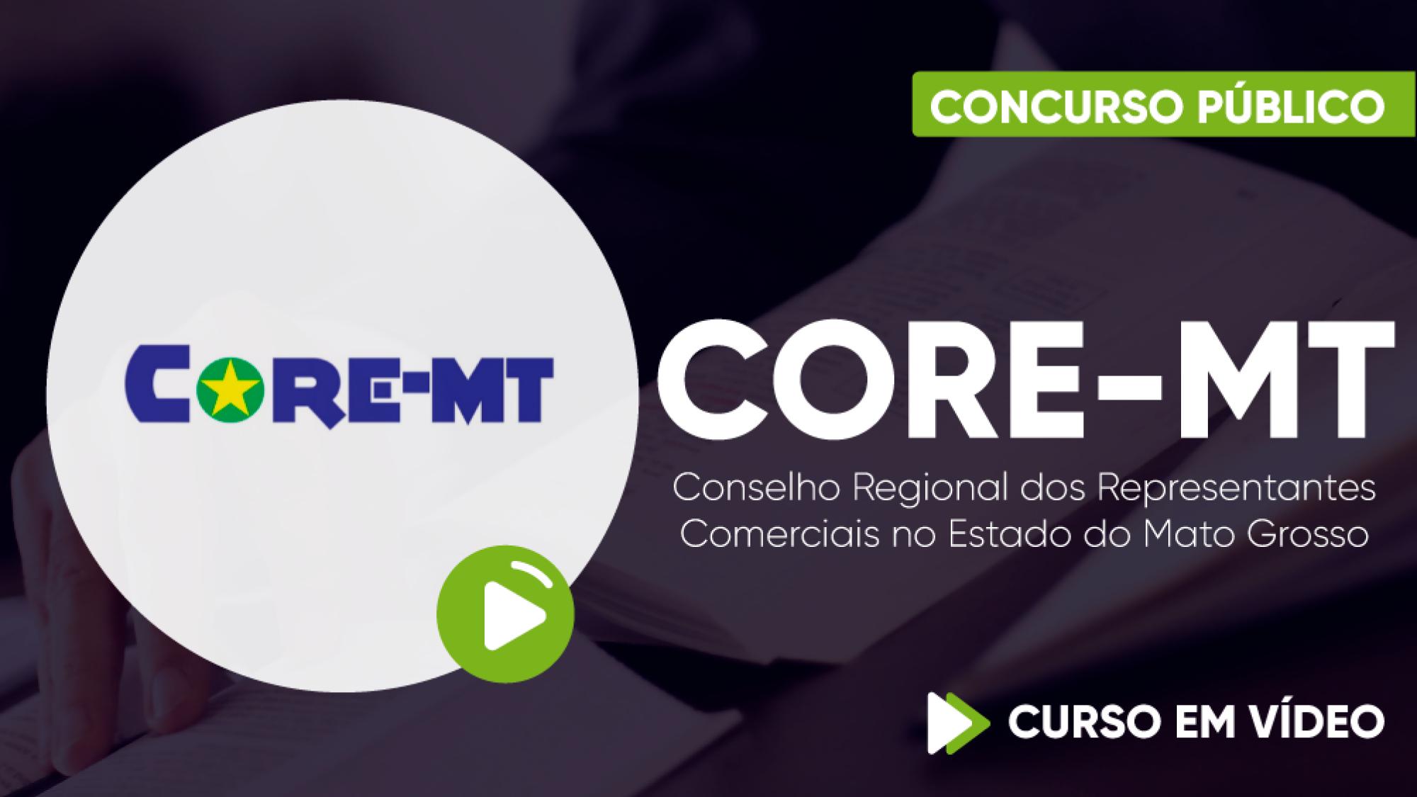 Capa - CORE-MT - Conselho Regional dos Representantes Comerciais no Estado do Mato Grosso - Assistente Administrativo