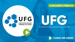 Curso Gratuito UFG - Universidade Federal de Goiás - Assistente em Administração