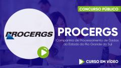 Curso Gratuito PROCERGS - Companhia de Processamento de Dados do Estado do Rio Grande do Sul - Assistente Administrativo