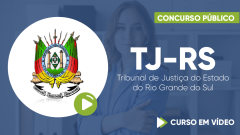 Curso TJ-RS - Tribunal de Justiça do Estado do Rio Grande do Sul - Curso Gratuito - Oficial de Justiça