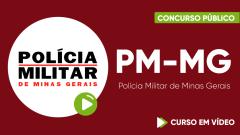 Curso Gratuito PM-MG - Polícia Militar de Minas Gerais - Soldado