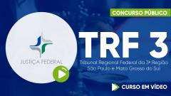 Curso TRF 3 - Tribunal Regional Federal da 3ª Região - São Paulo e Mato Grosso do Sul - Curso Gratuito - Técnico Judiciário - Área Administrativa