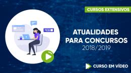 Atualidades para Concursos 2018/19