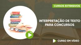 Interpretação de texto para Concursos