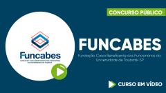 Curso Gratuito FUNCABES - Fundação Caixa Beneficente dos Funcionários da Universidade de Taubaté-SP - Escriturário