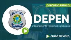 Curso do Departamento Penitenciário Nacional - DEPEN