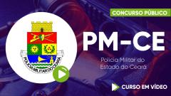 Curso Preparatório da Polícia Militar do Ceará - PM-CE