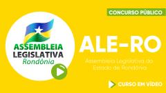 Curso Gratuito ALE-RO - Assembleia Legislativa do Estado de Rondônia - Assistente Legislativo - Sem Especialidade