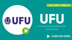 Curso Gratuito UFU - Universidade Federal de Uberlândia - Assistente em Administração