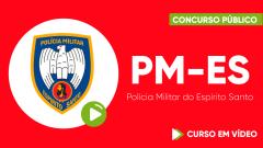 Curso Gratuito PM-ES - Polícia Militar do Espírito Santo - Soldado Combatente