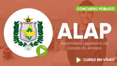Curso ALAP - Assembleia Legislativa do Estado do Amapá - Curso Gratuito - Auxiliar Operacional - Ensino Médio
