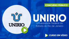 Curso UNIRIO - Universidade Federal do Estado do Rio de Janeiro - Curso Gratuito - Assistente em Administração - Nível D