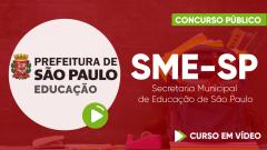 Curso Gratuito SME-SP - Secretaria Municipal de Educação de São Paulo - Auxiliar Técnico de Educação