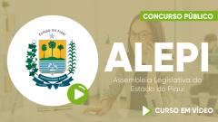 Curso ALEPI - Assembleia Legislativa do Estado do Piauí - Curso Gratuito - Assessor Técnico Legislativo - Área Administrativa