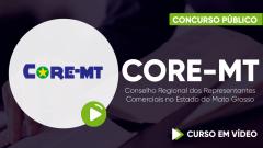 CORE-MT - Conselho Regional dos Representantes Comerciais no Estado do Mato Grosso