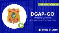 Curso DGAP-GO - Diretoria Geral de Administração Penitenciária - Curso Gratuito - Vigilante Penitenciário Temporário
