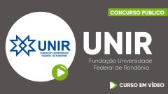 Curso Gratuito UNIR - Fundação Universidade Federal de Rondônia - Assistente em Administração - Classe D