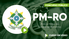 Curso da Policia Militar do Estado de Rondônia - PM-RO