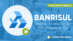 Curso Gratuito BANRISUL - Banco do Estado do Rio Grande do Sul - Escriturário