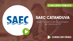 Curso da Superintendência de Água e Esgoto de Catanduva-SP - SAEC Catanduva