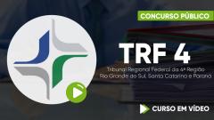 Curso TRF 4 - Tribunal Regional Federal da 4ª Região - Rio Grande do Sul, Santa Catarina e Paraná - Curso Gratuito - Técnico Judiciário - Área Administrativa