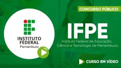 Curso Gratuito IFPE - Instituto Federal de Educação, Ciência e Tecnologia de Pernambuco - Técnico em Assuntos Educacionais
