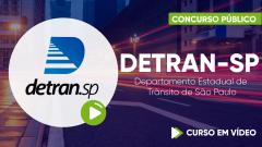 Curso Gratuito DETRAN-SP - Departamento Estadual de Trânsito de São Paulo - Agente Estadual de Trânsito