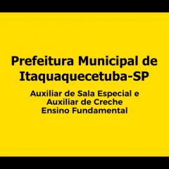 Pref. de Itaquaquecetuba-SP - Auxiliar de Creche