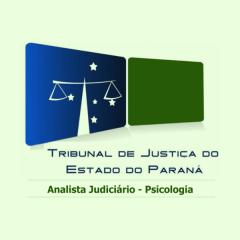 TJ-PR - Tribunal de Justiça do Paraná - Analista Judiciário - Psicologia
